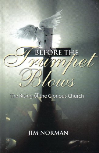 Before the Trumpet Blows : The Rising: Jim Norman