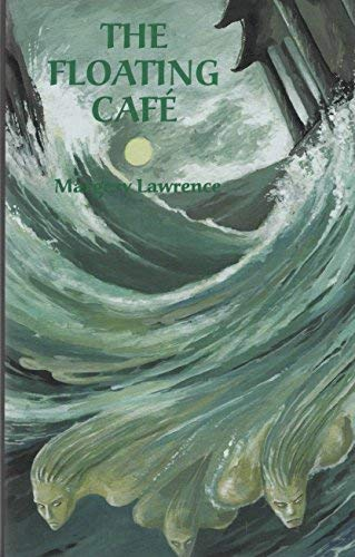 9781553100256: The Floating Cafe