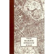 9781553100386: The Baker Street File: A Guide to the Appearance and Habits of Sherlock Holmes and Dr. Watson Specially Prepared for the Granada Television Series the Adventures of sherlock