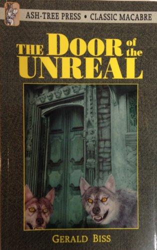 The Door of the Unreal: Biss, Gerald