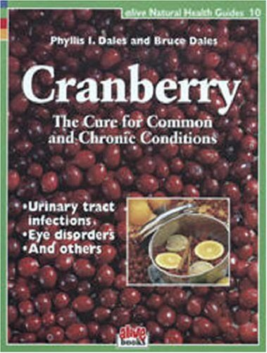 CRANBERRY The Cure for Common and Chronic Conditions