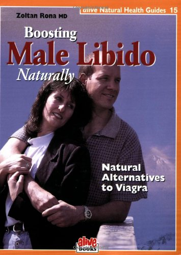 9781553120155: Boosting the Male Libido (Natural Health Guide)