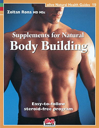 9781553120216: Supplements for Natural Body Building (Natural Health Guide) (Alive Natural Health Guides)