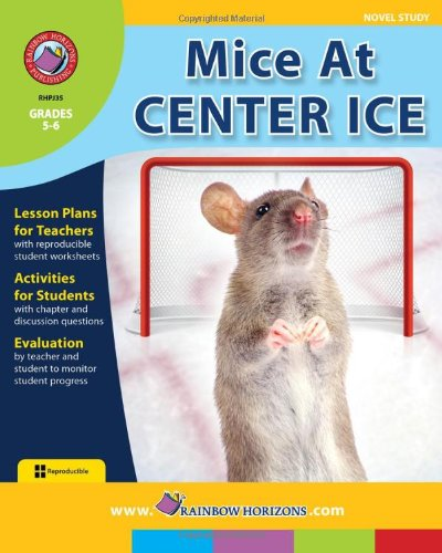 Mice at Center Ice - Novel Stidy: Estelle Salata