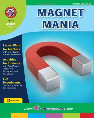 9781553191193: Magnet Mania: Magnetism and Charged Particles