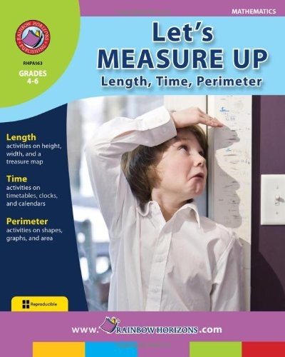 Let's Measure Up! - Length, Time and Perimeter (1553191609) by Rob Nelson