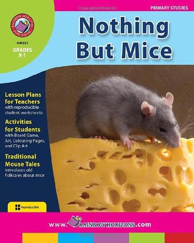 Nothing But Mice: Vera Trembach Rainbow Horizons Publishing Inc.