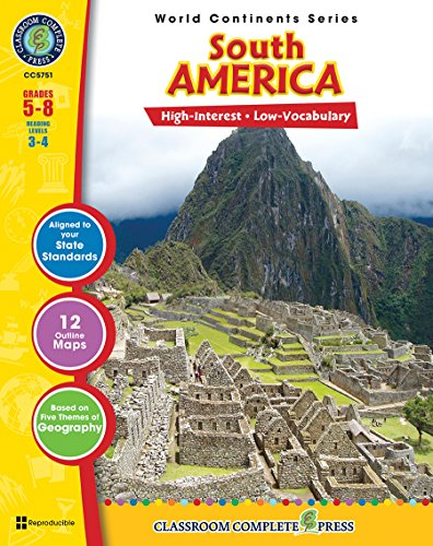 9781553193098: South America Gr. 5-8 (World Continents) - Classroom Complete Press