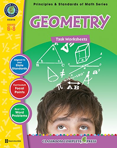 9781553194729: Geometry - Task Sheets Gr. 6-8 (Principles & Standards of Math) - Classroom Complete Press