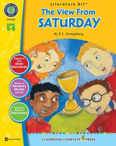 9781553195979: The View From Saturday - Novel Study Guide Gr. 5-6 - Classroom Complete Press