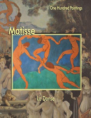 9781553210108: Matisse: LA Danse (One Hundred Paintings Series)