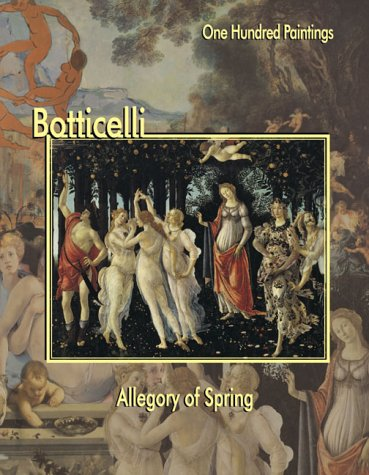 9781553210146: Botticelli: Allegory of Spring (One Hundred Paintings Series)