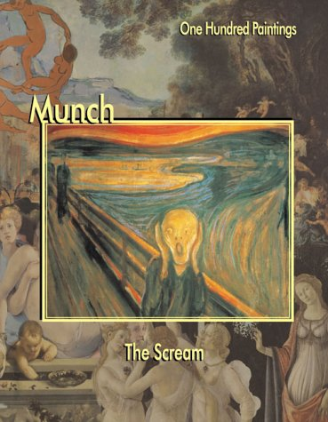 9781553210153: Munch: The Scream (One Hundred Paintings Series)