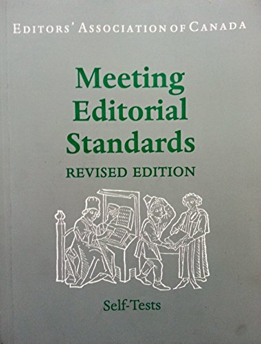 Meeting Editorial Standards - editors' association of Canada - Revised Edition - Self-Tests: ...