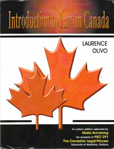 Introduction to Law in Canada, Custom Edition: Laurence Olivo