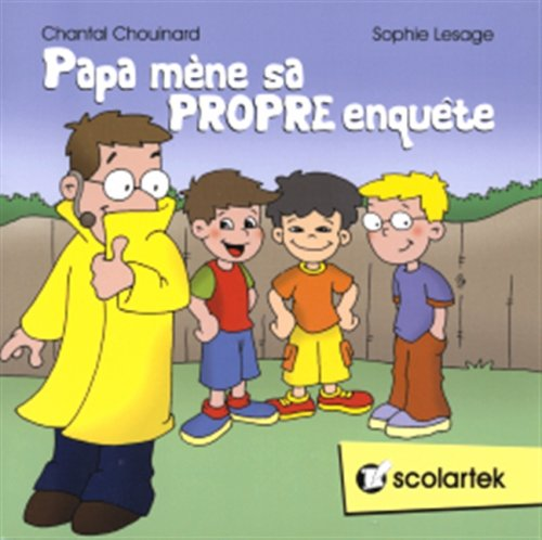Papa Mene Sa Propre Enquete: CHOUINARD, CHANTAL