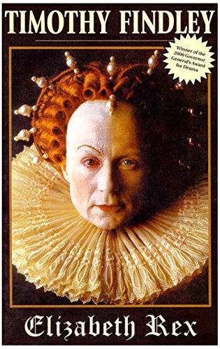 Elizabeth Rex: Findley, Timothy