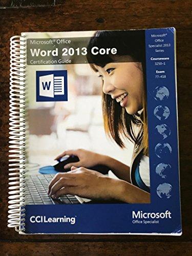 Microsoft Office Word 2013 Core Certification Guide: Microsoft