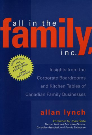 All in the Family Inc: Insights from: Allan Lynch