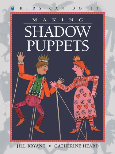 9781553370284: Making Shadow Puppets (Kids Can Do It)