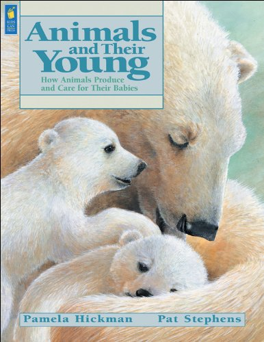 9781553370611: Animals and Their Young: How Animals Produce and Care for Their Babies (Animal Behavior)