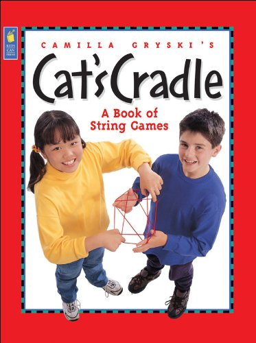 Camilla Gryski's Cat's Cradle: A Book of String Games: Gryski, Camilla