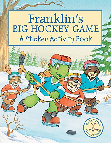 9781553373841: Franklin's Big Hockey Game: A Sticker Activity Book