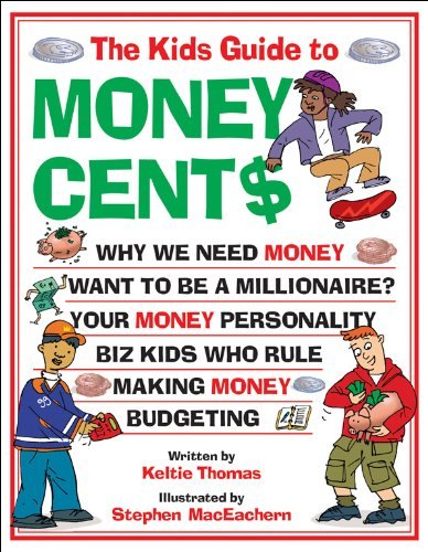 9781553373902: The Kids Guide to Money Cent$