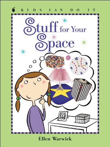 9781553373988: Stuff for Your Space (Kids Can Do It)