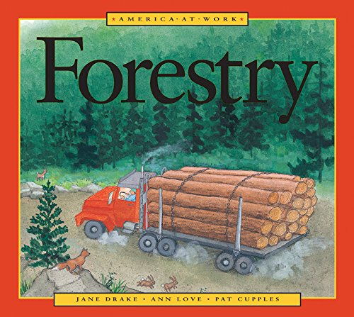9781553374237: America at Work: Forestry