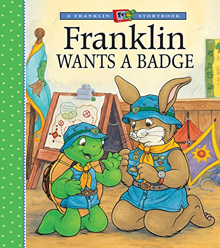 Franklin Wants a Badge: Paulette Bourgeois