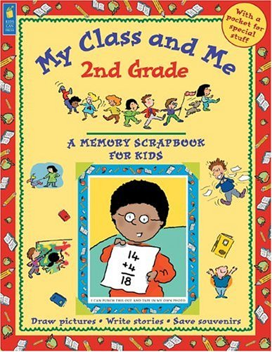 My Class and Me: 2nd Grade (A: Mary Beth Leatherdale