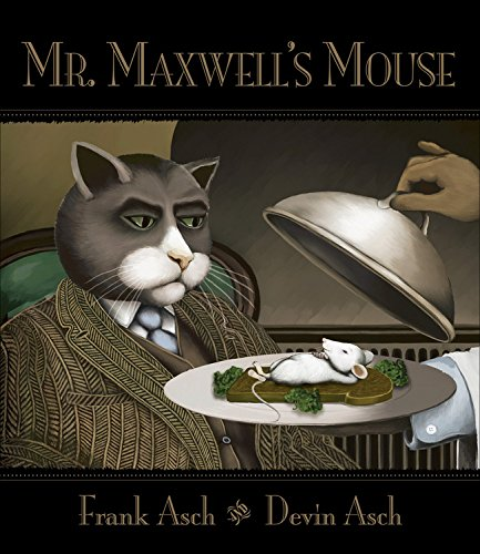 9781553374862: Mr. Maxwell's Mouse