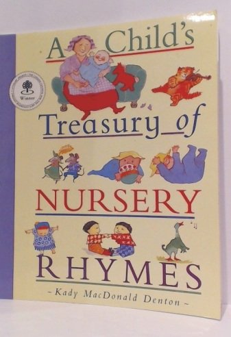 9781553375128: A Child's Treasury of Nursery Rhymes