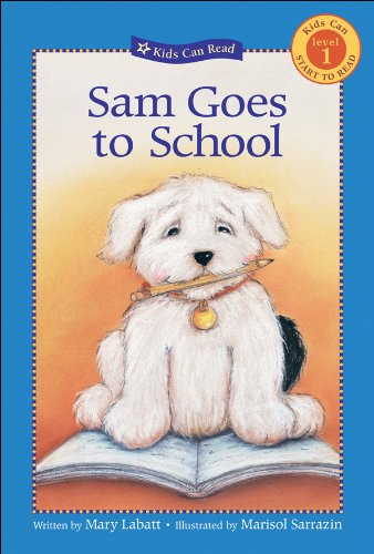 9781553375647: Sam Goes to School (Kids Can Read)