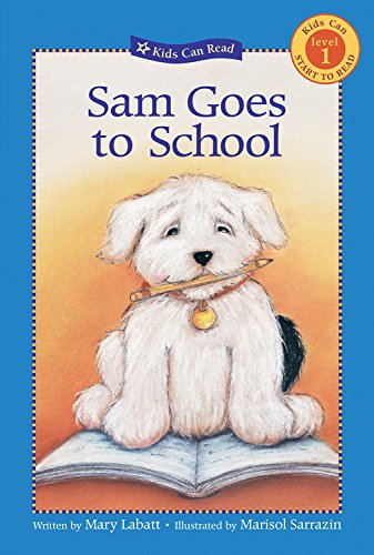 9781553375654: Sam Goes to School (Kids Can Read)