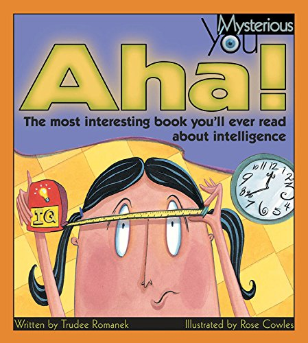 9781553375692: Aha!: The Most Interesting Book You'll Ever Read about Intelligence (Mysterious You)