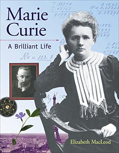 9781553375715: Marie Curie: A Brilliant Life (Snapshots: Images of People and Places in History)