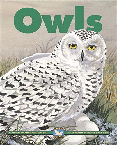 Owls (Kids Can Press Wildlife Series) (1553376242) by Mason, Adrienne