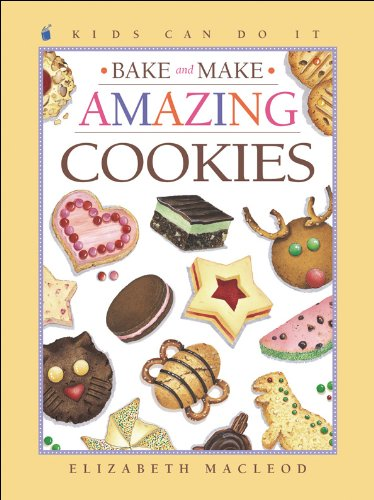 9781553376316: Bake and Make Amazing Cookies (Kids Can Do It)