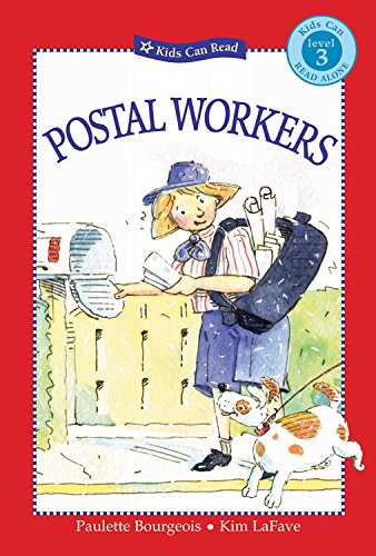 Postal Workers (Kids Can Read) (9781553377474) by Paulette Bourgeois