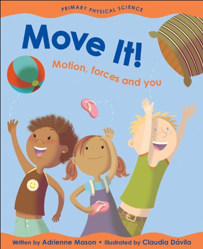 9781553377580: Move It!: Motion, Forces And You (Primary Physical Science)