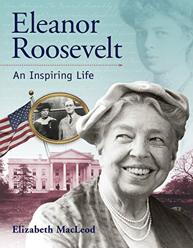 9781553378112: Eleanor Roosevelt: An Inspiring Life (Snapshots: Images of People and Places in History)