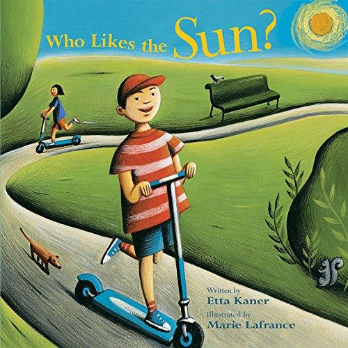Who Likes the Sun? (Exploring the Elements): Kaner, Etta