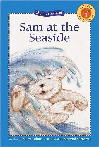 Sam at the Seaside (Kids Can Read!): Labatt, Mary