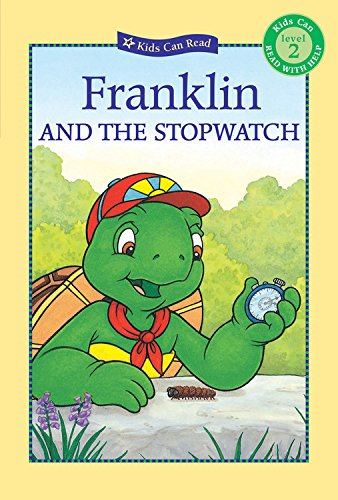Franklin and the Stopwatch (Kids Can Read!): Jennings, Sharon