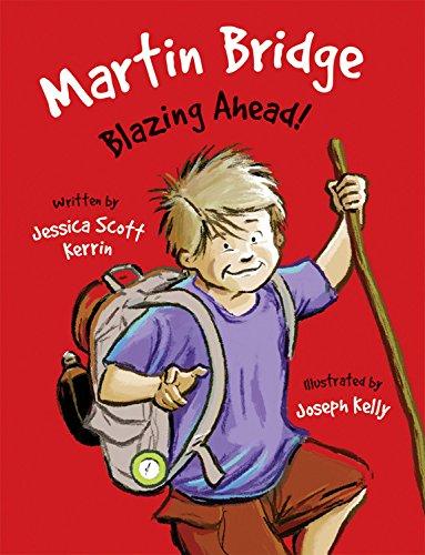 Martin Bridge: Blazing Ahead! (Martin Bridge (Quality)): Jessica Scott Kerrin