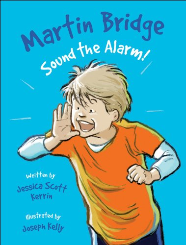 9781553379768: Martin Bridge: Sound the Alarm!
