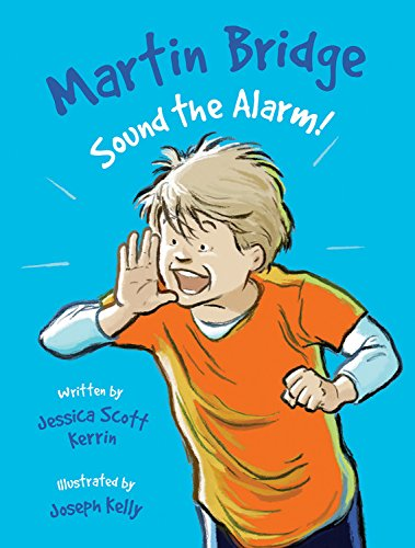 9781553379775: Martin Bridge: Sound the Alarm!
