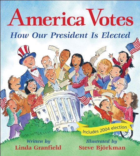 9781553379898: America Votes: How Our President Is Elected